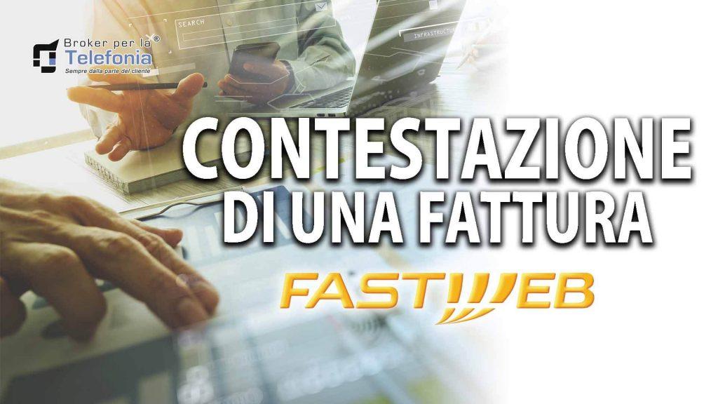 Contestazione di una Fattura Fastweb - La Procedura Corretta