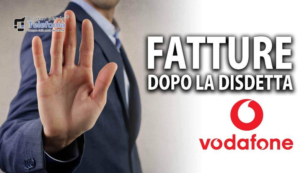 Fatture Vodafone dopo disdetta? Scopri Come Risolvere