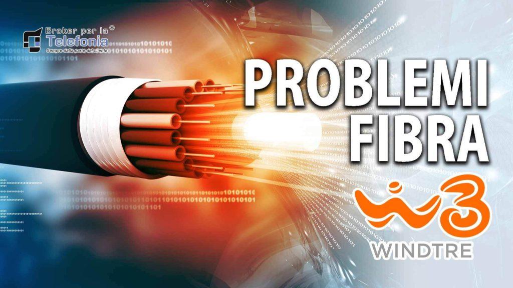 Problemi Fibra WindTre, Infostrada, 3Fiber - La Guida Definitiva Per Risolverli