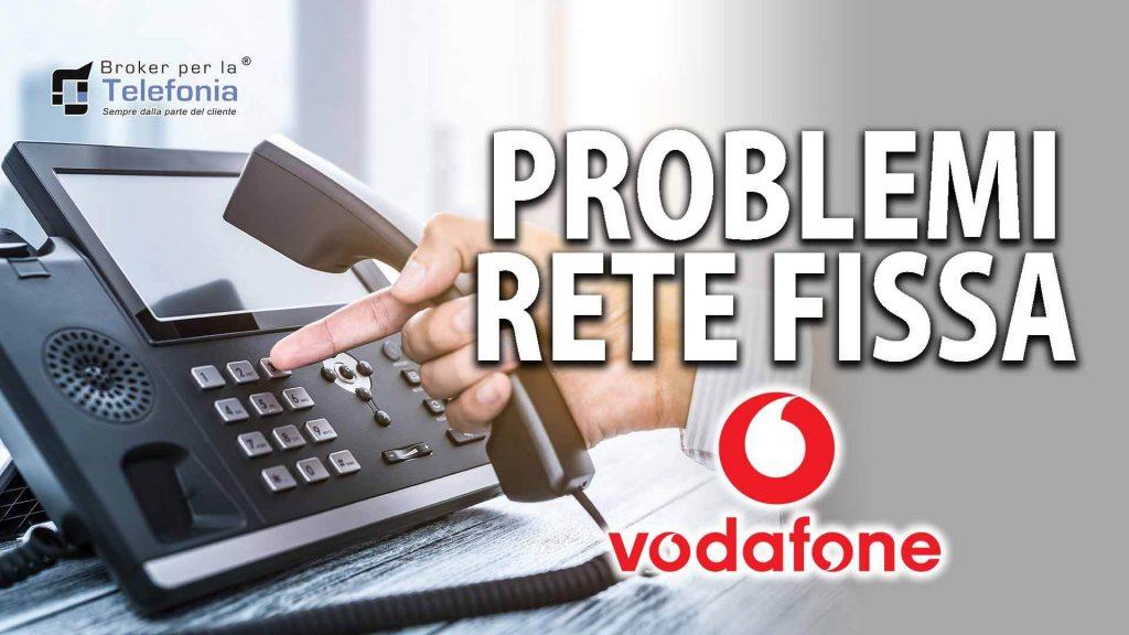 Problemi con Vodafone Rete Fissa? Ti possiamo Aiutare!