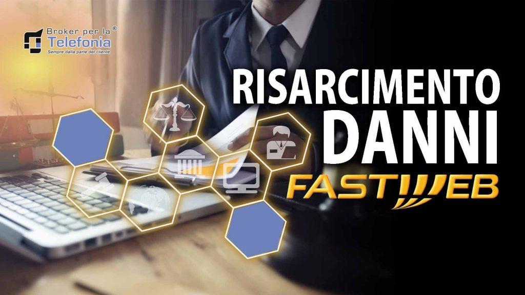 Risarcimento Danni Fastweb - fare causa a Fastweb