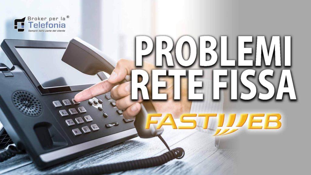 Problemi linea fissa Fastweb