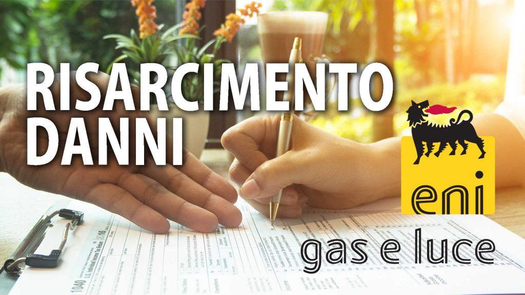 Risarcimento Danni Eni Gas e Luce - Guasti Blackout Interruzione Servizio