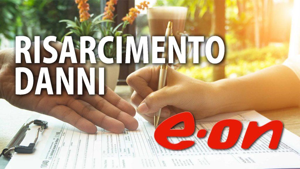 Risarcimento Danni E.ON Per Guasti, Blackout o Interruzione del Servizio